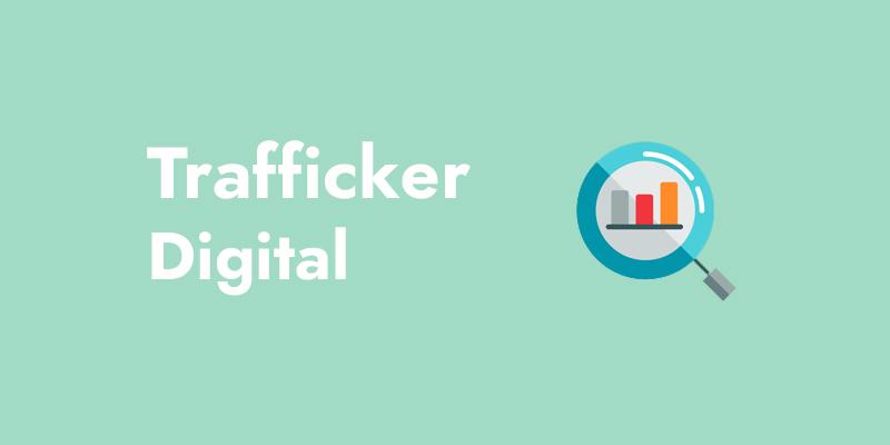 Qué es un trafficker digital