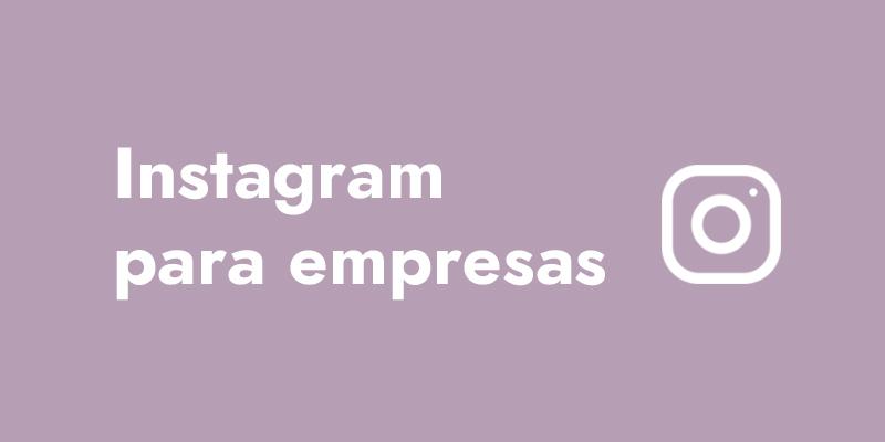 instagramn para empresas perfil y trucos 2020