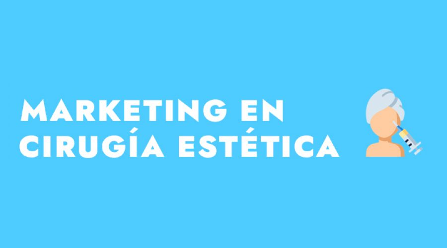 marketing digital clinicas cirugia estetica